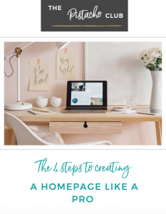The 4 steps to creating a homepage like a pro – by The Pistachio Club