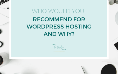 Who would you recommend for WordPress Hosting and Why?