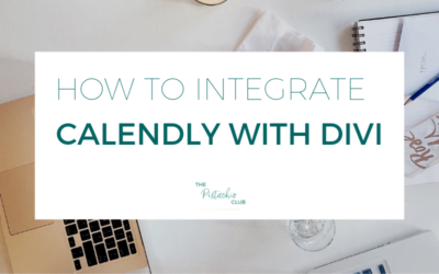 HOW TO INTEGRATE CALENDLY WITH DIVI
