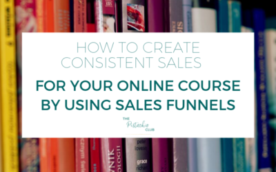 How to create consistent sales for your online course by using Sales Funnels