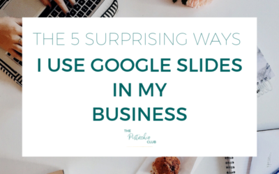 The 5 surprising ways I use Google Slides in my business