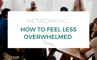 Networking : how to feel less overwhelmed